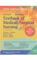 Brunner & Suddarth's Textbook of Medical-Surgical Nursing: In One Volume (TEXTBOOK OF MEDICAL-SURGICAL NURSING- 1-VOL (BR/SU)