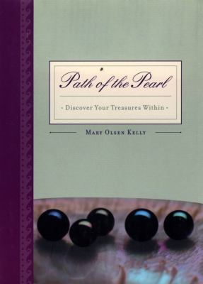Path of the Pearl Discover Your Treasures Within