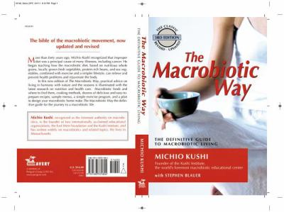 Macrobiotic Way The Complete Macrobiotic Lifestyle Book