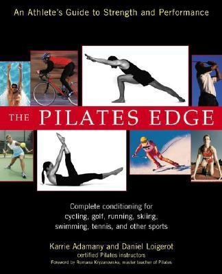 Pilates Edge An Athelete's Guide to Strength and Performance