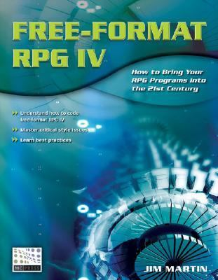Free-Format RPG IV How to Bring Your RPG Programs Into the 21st Century