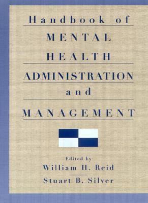 Handbook of Mental Health Administration and Management