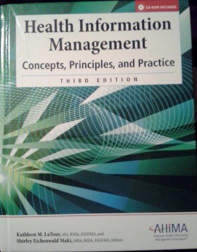 Health Information Management: Concepts, Principles, and Practice, Third Edition