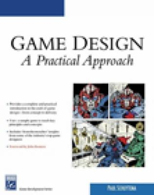 Game Design A Practical Approach