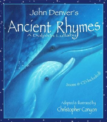 John Denver's Ancient Rhymes A Dolphin Lullaby