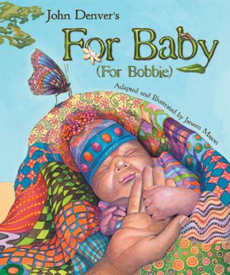 For Baby (For Bobbie) (John Denver Series)
