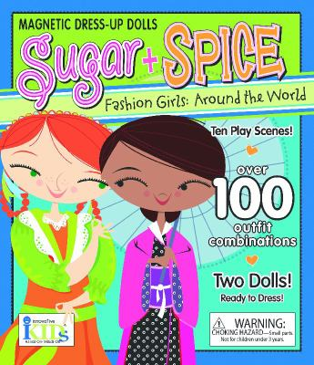 Sugar + Spice: Fashion Girls Around the World (Sugar & Spice)