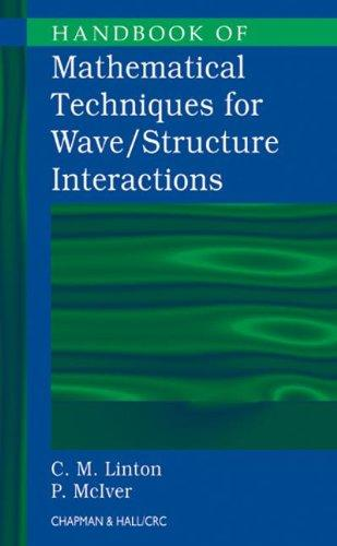 Handbook of Mathematical Techniques for Wave/Structure Interactions