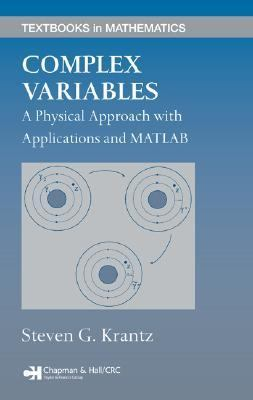 Complex Variables A Physical Approach With Matlab