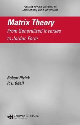 Matrix Theory from Generalized Inverses to Jordan Form