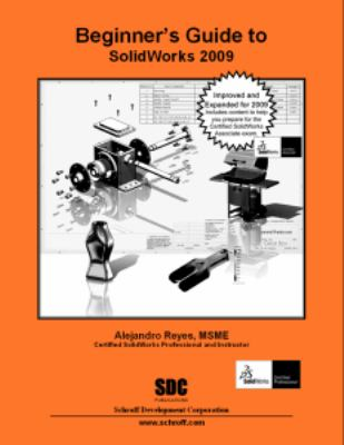 Beginner's Guide to SolidWorks 2009