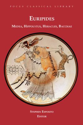 Euripides Four Plays Medea, Hippolytus, Heracles, Bacchae