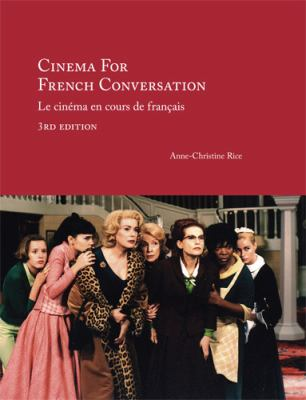 Cinema for French Conversation Le Cinema En Cours De Francais