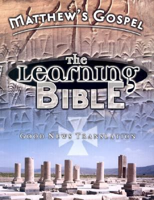 Matthew's Gospel Learning Bible: Good News Translation (GNT) - American Bible Society - Paperback