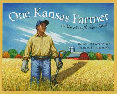 One Kansas Farmer: A Kansas Number Book (Count Your Way Across the USA)