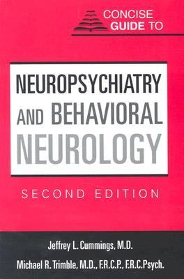Concise Guide to Neuropsychiatry and Behavioral Neurology