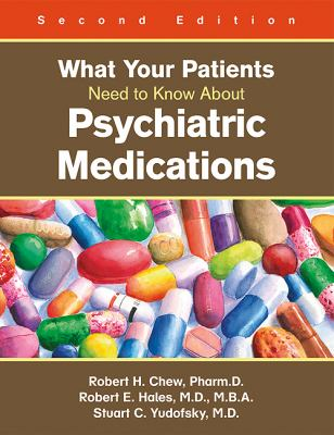 What Your Patients Need to Know About Psychiatric Medications