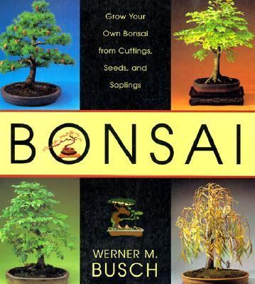 Bonsai From Native Trees and Shrubs