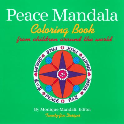 Peace Mandala Coloring Book from Children Around the World