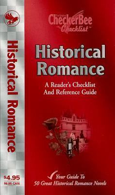 Historical Romance: A Reader's Checklist and Reference Guide