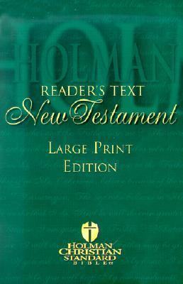 HCSB Reader's Text New Testament, Large Print Edition: Holman Christian Standard Bible