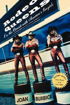 Rodeo Queens On the Circuit With America's Cowgirls