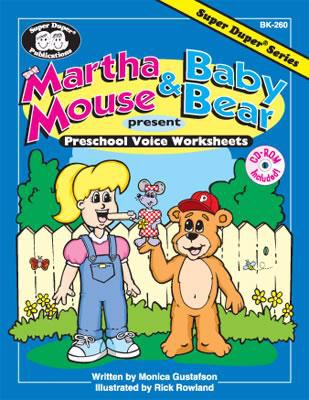 Martha Mouse and Baby Bear : Present Preschool Voice Worksheets