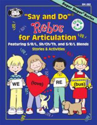 """Say and Do"" Rebus for Articulation : Featuring S/R/L, Sh/Ch/Th and S/R/L Blends"