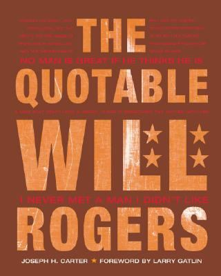 Quotable Will Rogers