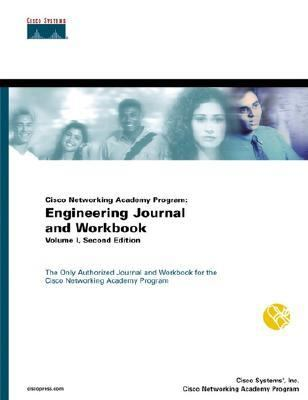 Cisco Networking Academy Program Engineering Journal and Workbook