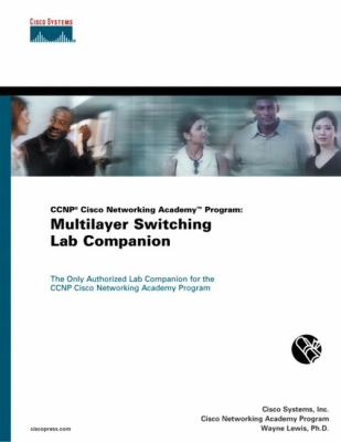 Ccnp Cisco Networking Academy Program Multilayer Switching Lab Companion