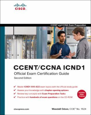 CCENT/CCNA ICND1 Official Exam Certification Guide, 2nd Edition