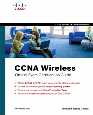 CCNA Wireless Official Exam Certification Guide (CCNA IUWNE 640-721) (Exam Certification Guide)