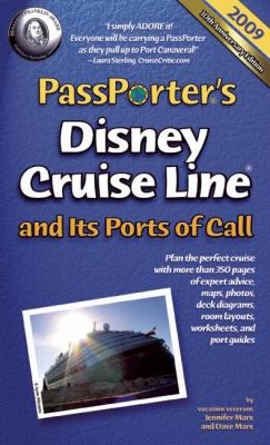 PassPorter Disney Cruise Line and Its Ports of Call 2009