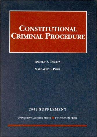 Constitutional Criminal Procedure 2002