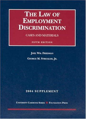 2004 Supplement to the Law of Employment Discrimination