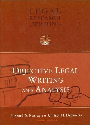 Objective Legal Writing And Analysis