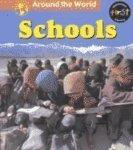 Schools (Around the World (Heinemann Library))