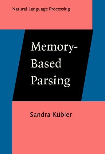 Memory-Based Parsing (Natural Language Processing)