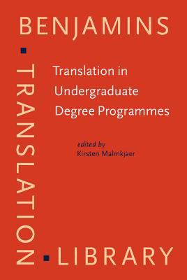 Translation in Undergraduate Degree Programmes (Benjamins Translation Library)