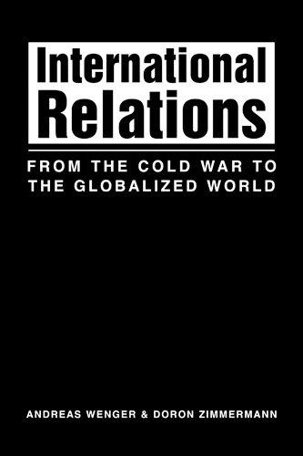 International Relations: From the Cold War to the Globalized World