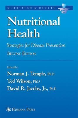 Nutritional Health Strategies For Disease Prevention