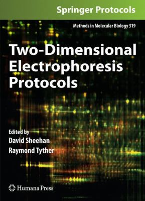 Two-Dimensional Electrophoresis Protocols