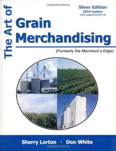 The Art of Grain Merchandising: Silver Edition