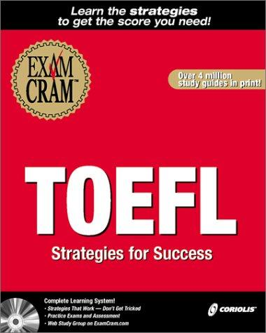 TOEFL Exam Cram: Strategies for Success