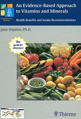 Evidence-Based Approach to Vitamins and Minerals Health Implications and Intake Recommendations