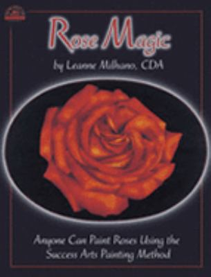 Rose Magic