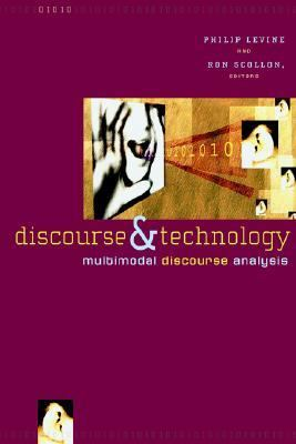 Discourse and Technology Multimodal Discourse Analysis