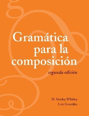 Gramatica Para LA Composicion
