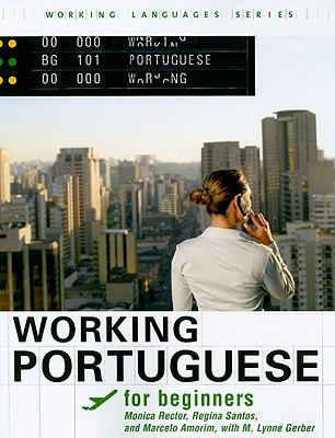 Working Portuguese for Beginners (Working Languages) (Portuguese Edition)